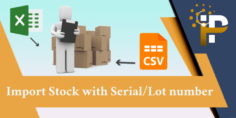 Import Stock Inventory with Serial/Lot Number