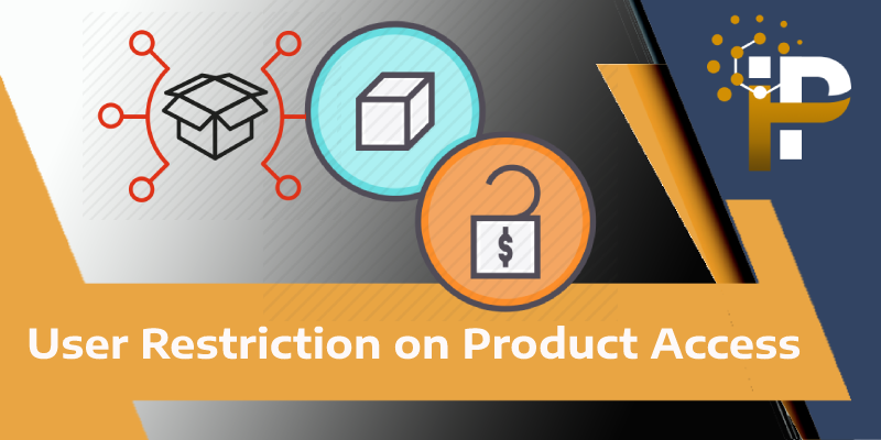 User Restriction on Product Access