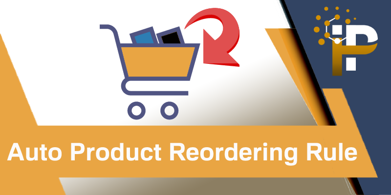 Product Auto Reordering Rule